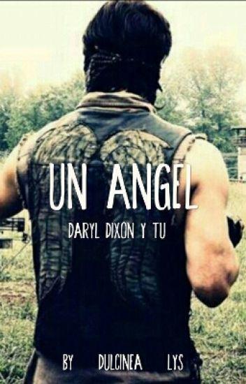 Un ángel (Daryl y tu) ©