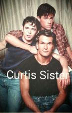 The Curtis Sister by OutsidersWriter