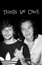 Things We Can't | l.s by oopsmylarreh