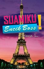 Suamiku, Encik Bos (ON HOLD) by Irine1890