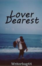 Lover Dearest [3] by writerbug44