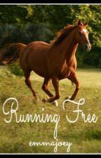 Running Free by emmajoey643