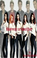 One Way Or Another ( One Direction Fan-Fic ) by MoreThanThisFF