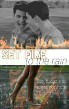 Set fire to the rain-Gemeliers by 4everdremer