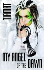 My Angel of the Dawn (WomanxBoy, ManxBoy, Sci-Fi + Romance) by tiamat-press