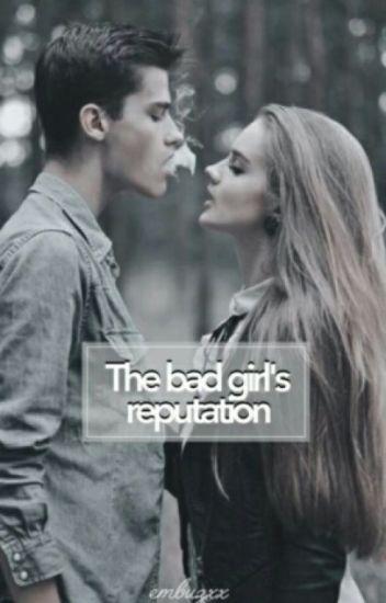 The Badgirl's Reputation