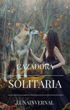 Cazadora Solitaria by lunainvernal
