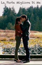 Christian e Ana: la parte migliore di me by Nicla_tecla