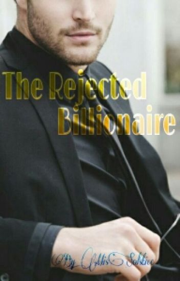 The Rejected Billionaire (boyxboy)