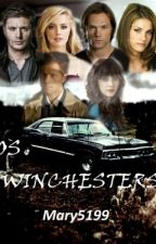 Os Winchesters (1° Temporada) #Wattys2016 by Mary5199