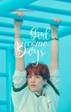 [ C ] ♔Girls Become Boy's♔ |소녀 의 가입 소년| by -wyntkntcy
