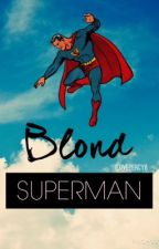 Blond Superman (Jason Grace FanFiction) by ilovePercy6