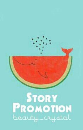 Story Promotion by thesunandtheflower