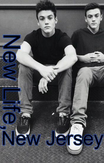 New Life, New Jersey / Dolan Twins Fanfic