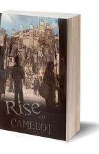 Rise of Camelot by Savage_Opress