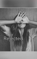 Rejected by cliche_freak