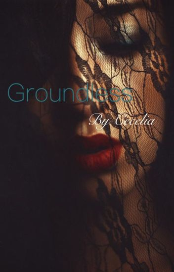 Groundless (BWWM)
