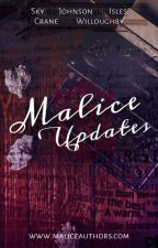 Malice Updates by Malice_Authors