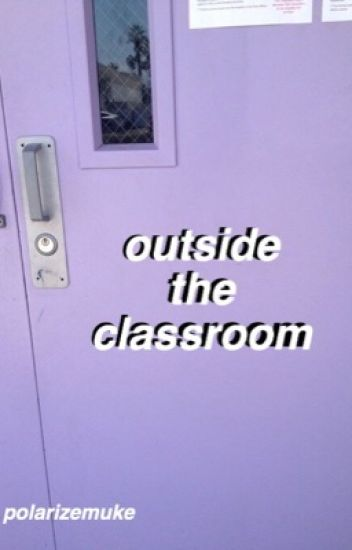 outside the classroom // muke au