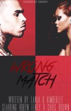 Wrong Match by doingitforbreezy