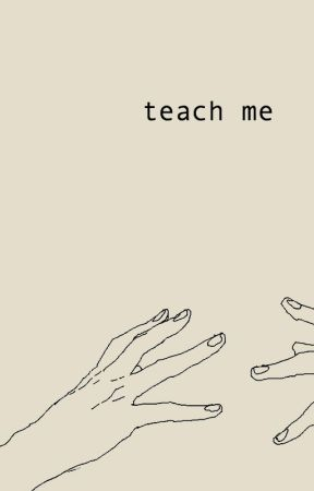 teach me [j.g] by babyboygilinsky