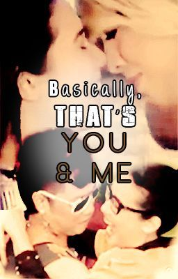 Basically that's you and me | Vicerylle