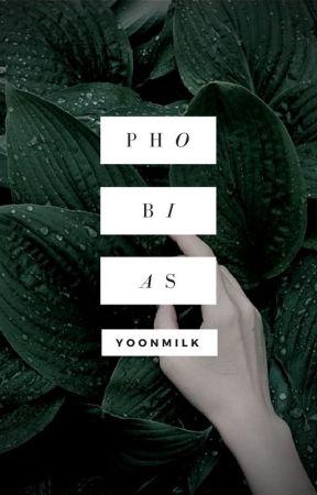 Phobias by -aesthetically