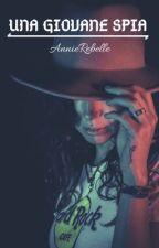 Una giovane spia by AnnieRebelle