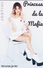 Princesa de la mafia. - Jortini by sheisagirlx