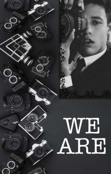 We are •• Cameron Dallas