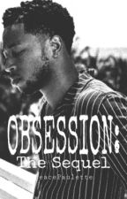 Obtained [Obsession Sequel:Jacob Latimore] by PeacePaulette