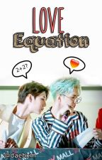 《 LOVE EQUATION 》 || KEO by daebxm