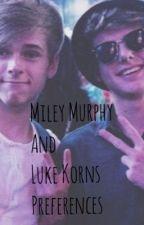 Mikey Murphy and Luke Korns preferences by MikachuPikachu