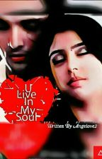 MaNan : You Live In My Soul {Completed } by Purna_Chatterjee