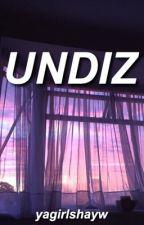 undiz → shw by yagirlshayw