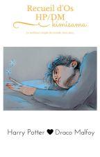 Recueil d'Os HP/DM by Bluelogaan