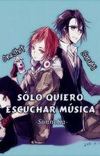 [OneShot, SaruMi] Sólo Quiero Escuchar Música. by SonneKa