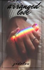 Arranged love || e.d by cuddlingwithfionn