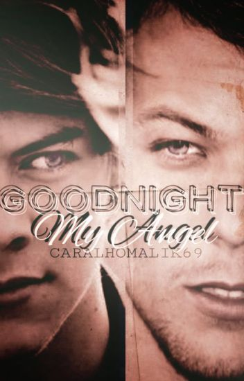 Goodnight my angel 》Larry Stylinson A/B/O
