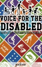 Voice for the Disabled by jadixie