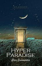 Hyper Paradise by AliceGuimares