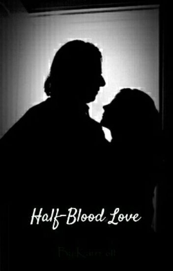 Half-Blood Love - HG/SS