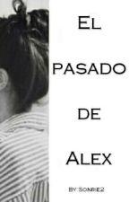 El Pasado De Alex (LGBT) by Sonrie2
