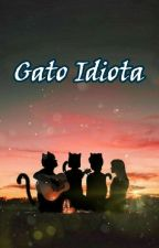 Gato Idiota  by AlondraNarvaezOrtiz
