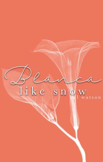 Blanca Like Snow