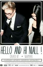 Hello and Hi Niall //n.h ✔ by njhx1993