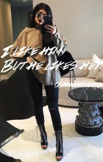 I Like Him, But He Likes Her {Hayes Grier}