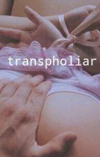 transpholiar by mrcatra