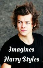 Imagines Harry Styles by ImagineToiOneD