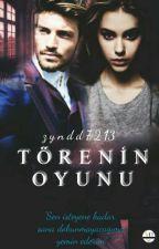 Törenin Oyunu. by zyndd7213